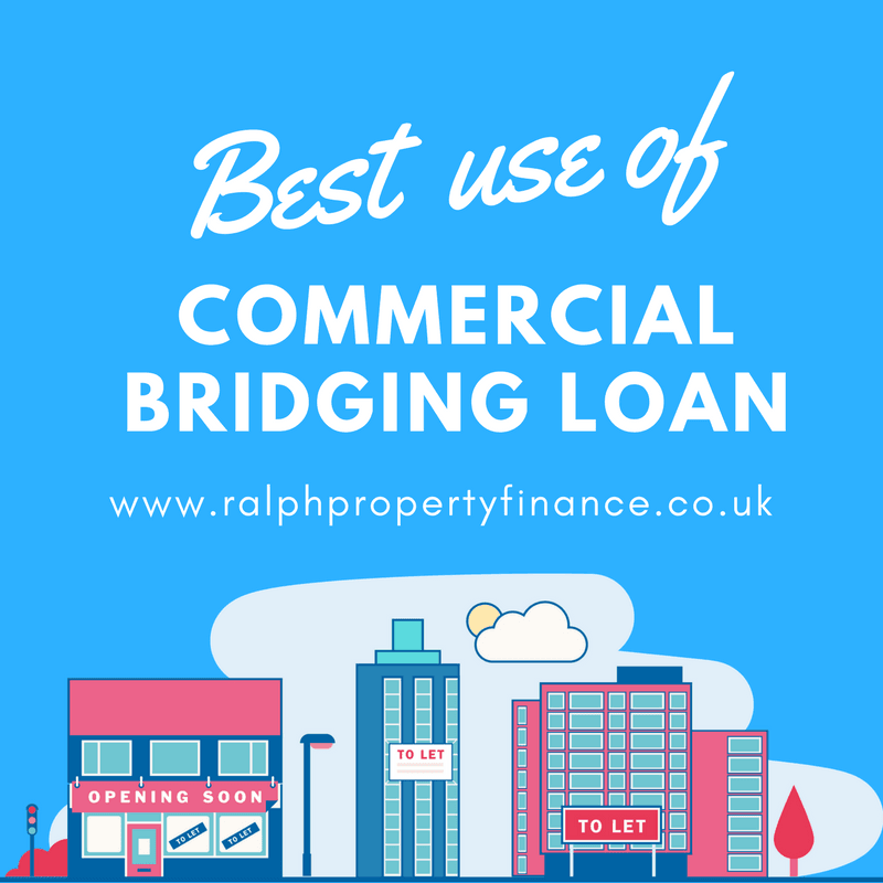 best use of commercial bridging loan