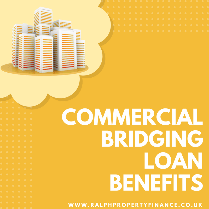 commercial bridging loan benefits