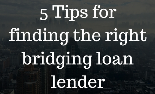 5-tips-for-finding-the-right-bridging-loan-lender