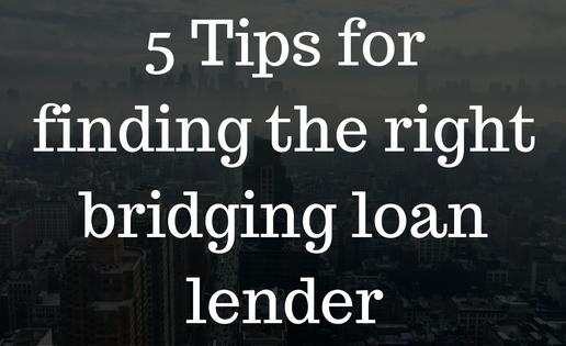 5-tips-for-finding-the-right-bridging-loan-lender